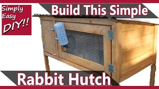 easy outdoor rabbit hutch plans