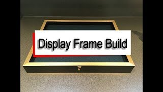 how to build a display case